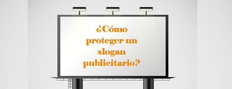 como proteger un eslogan publicitario